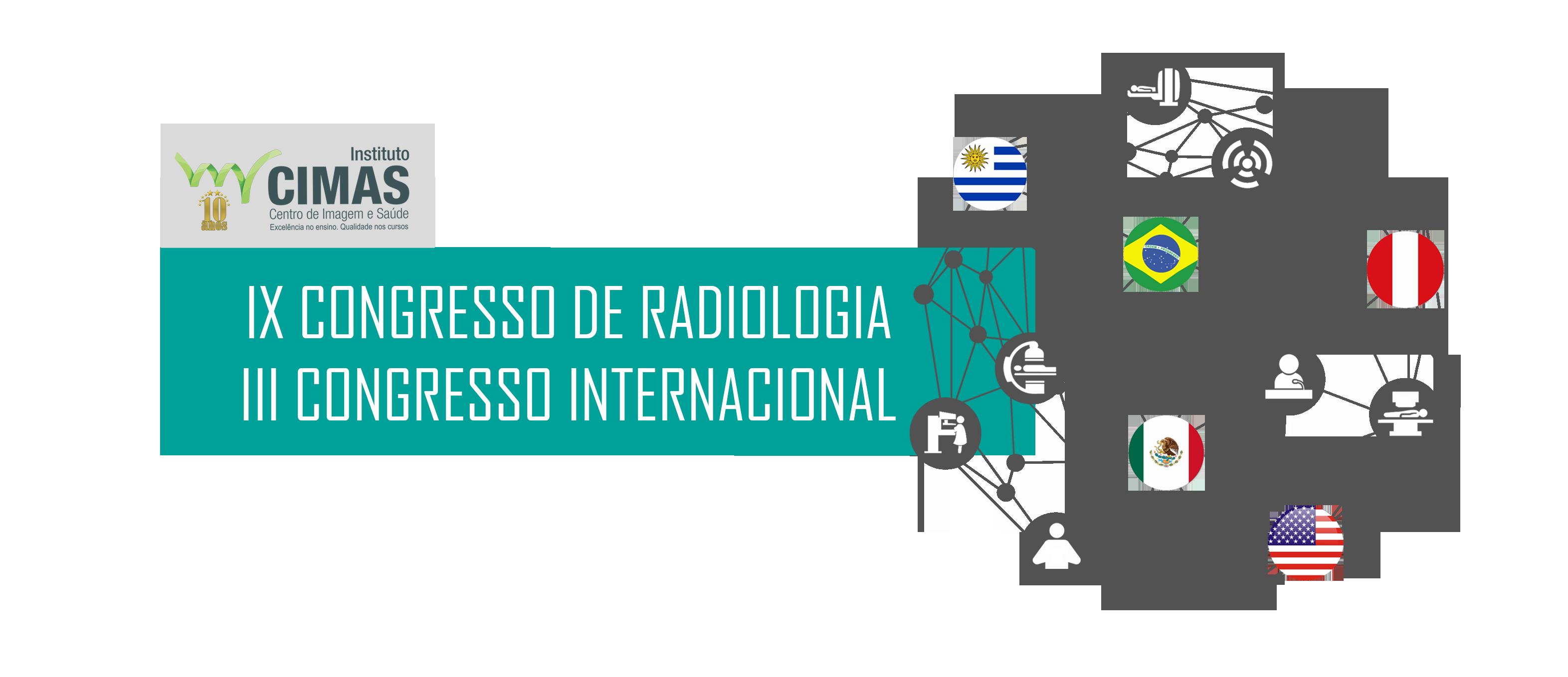VIII Congresso de Radiologia e III Congresso Internacional do Instituto Cimas