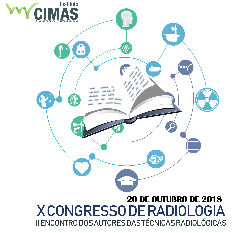 X Congresso de Radiologia do Instituto Cimas de Ensino II Encontro dos Autores das técnicas radiograficas